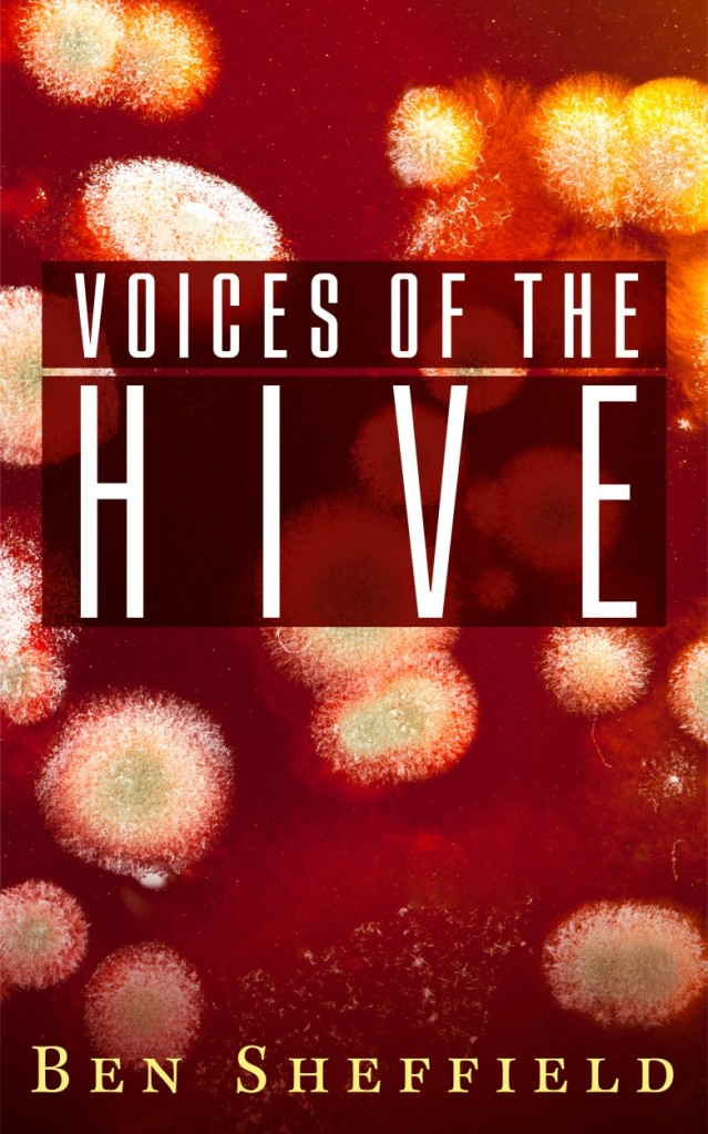 Voices of the Hive - Small Resolution